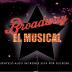 BROADWAY EL MUSICAL